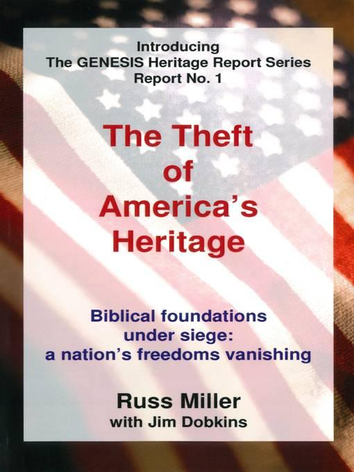 The Theft of America's Heritage EB9780943247212