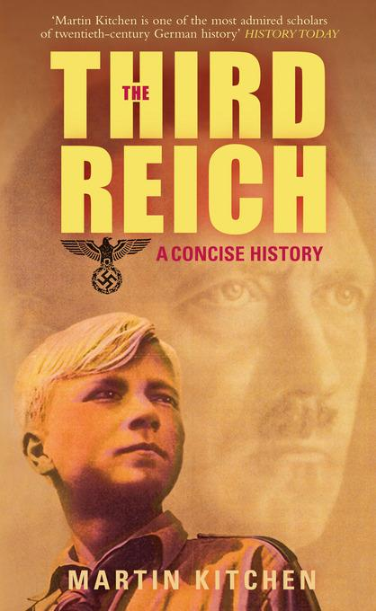 The Third Reich: A Concise History EB9780752473307