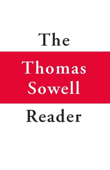 The Thomas Sowell Reader EB9780465028047