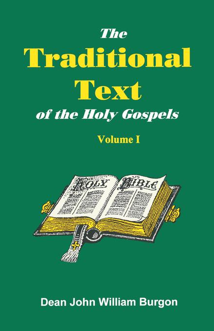 The Traditional Text of the Holy Gospels EB9780980168976