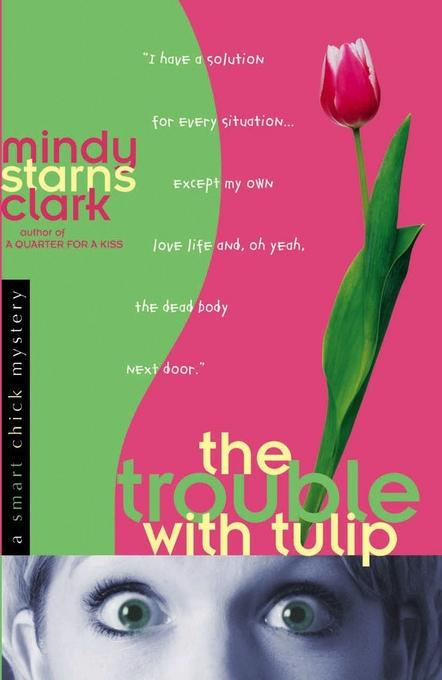 The Trouble with Tulip EB9780736933421