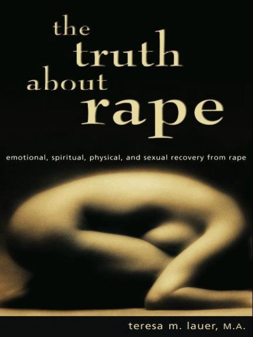 The Truth About Rape EB9780966207842