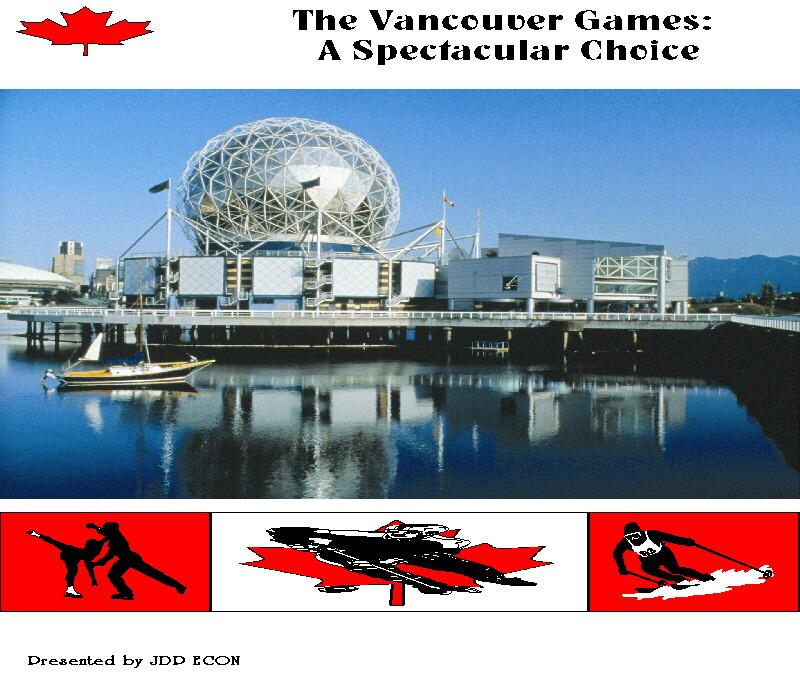 The Vancouver Games: A Spectacular Choice EB9780974533810