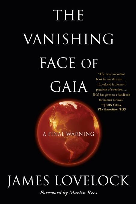 The Vanishing Face of Gaia A Final Warning: A Final Warning EB9780786746347