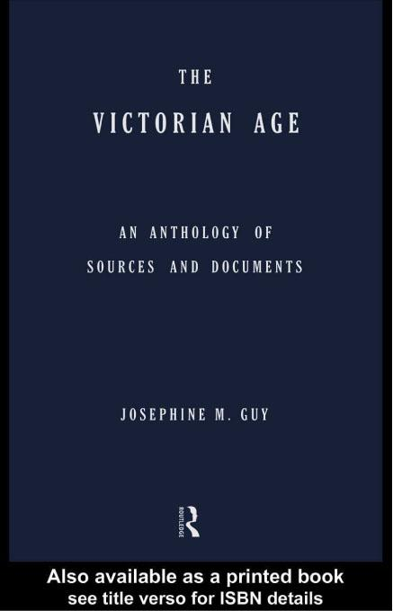 The Victorian Age: An Anthology of Sources and Documents EB9780203173831