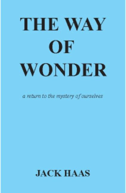The Way of Wonder: a return to the mystery of ourselves EB9780973100723