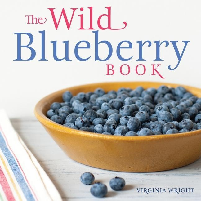 The Wild Blueberry Book EB9780892729470