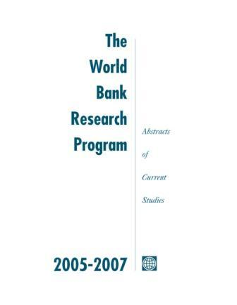 The World Bank Research Program, 2005-2007: Abstracts of Current Studies EB9780821374061