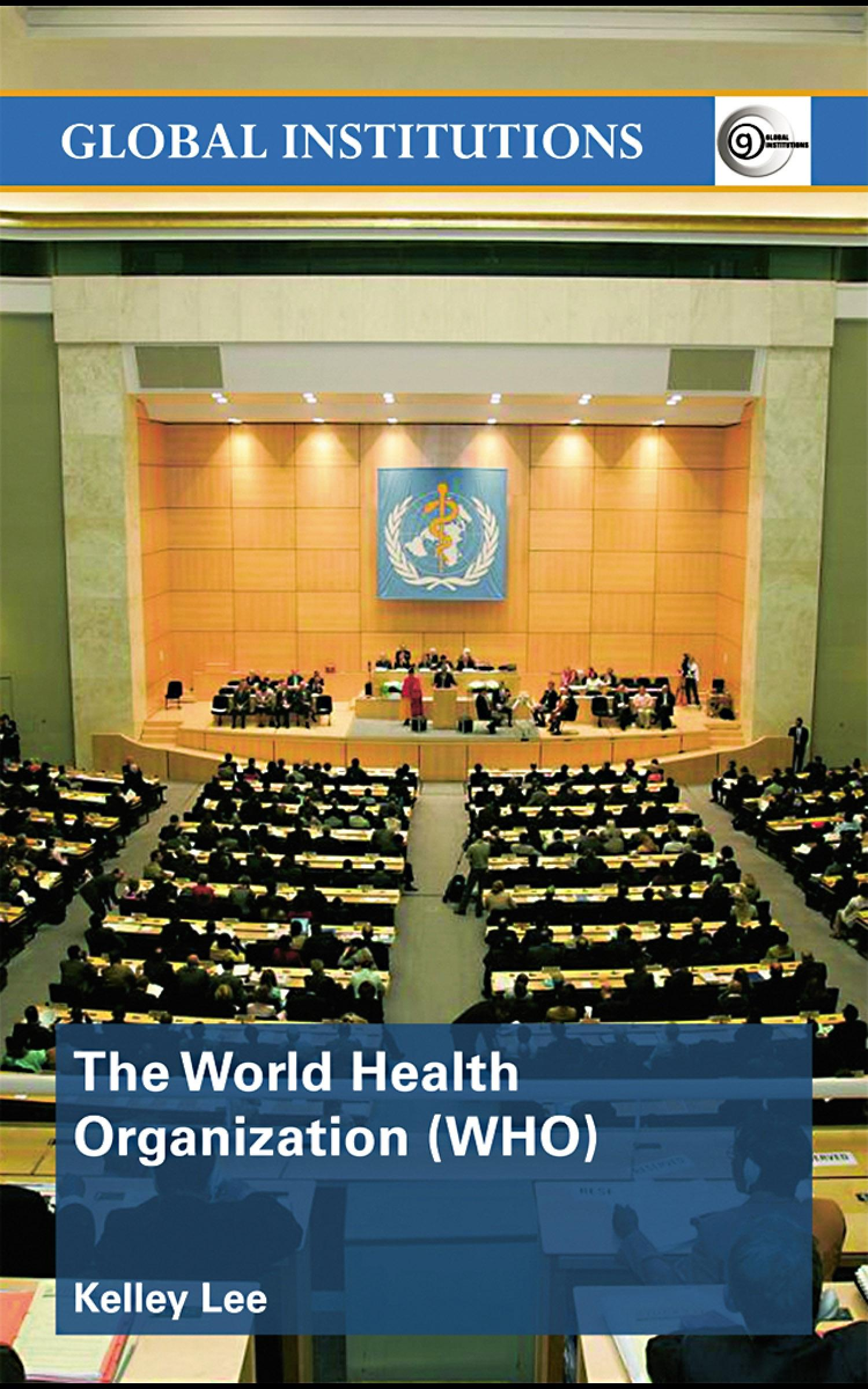 The World Health Organization (WHO) EB9780203029732