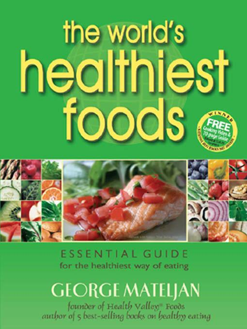 The World's Healthiest Foods EB9780976918523