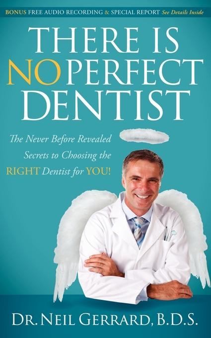 There is No Perfect Dentist EB9780982859018