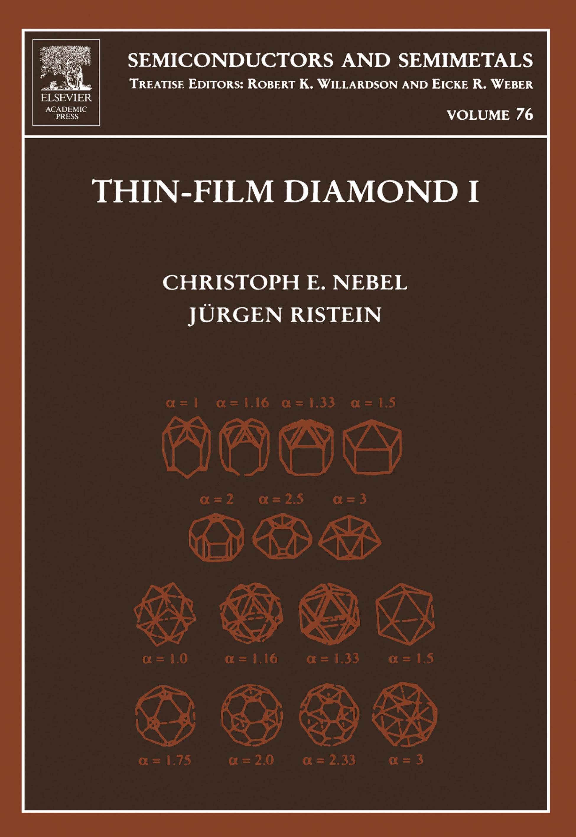 Thin-Film Diamond I: (part of the Semiconductors and Semimetals Series) EB9780080541037