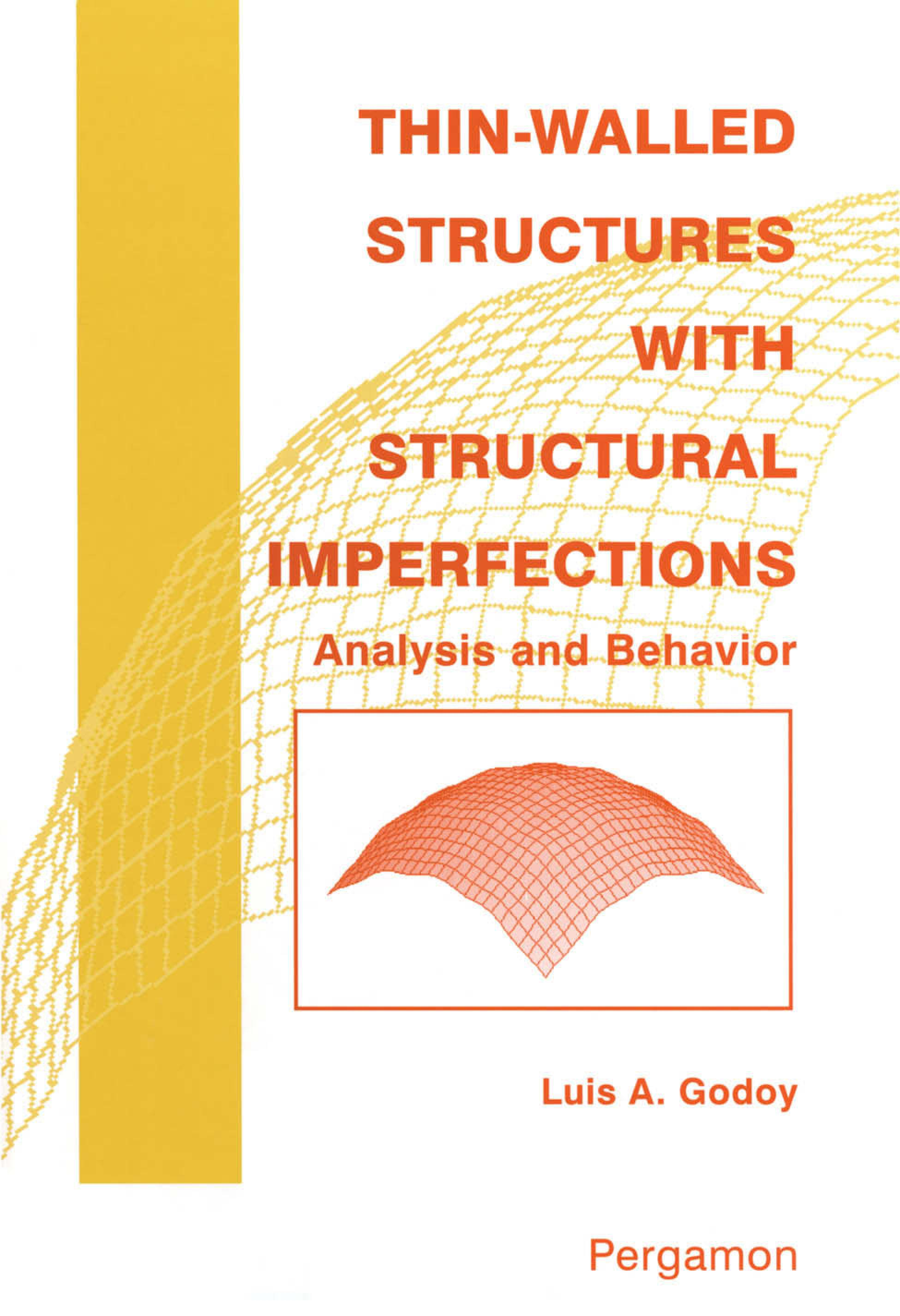 Thin-Walled Structures with Structural Imperfections EB9780080542966