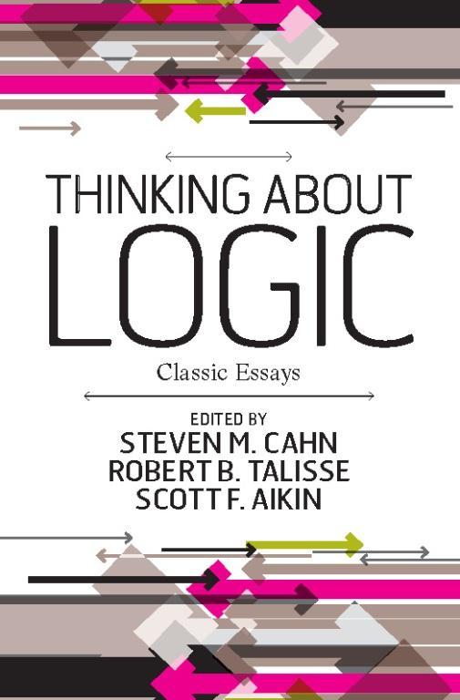 Thinking about Logic: Classic Essays EB9780813391854