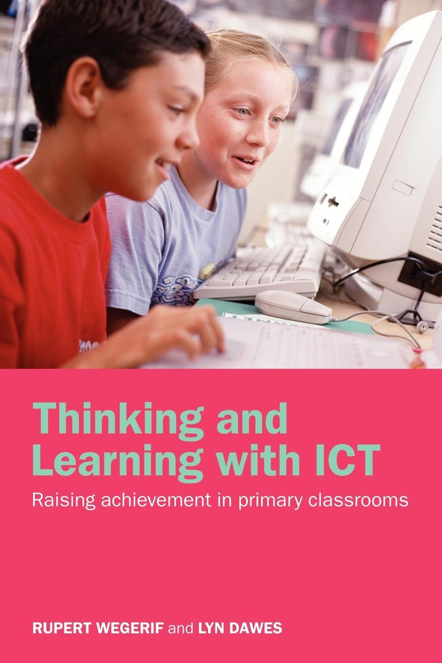 Thinking and Learning with ICT EB9780203506448