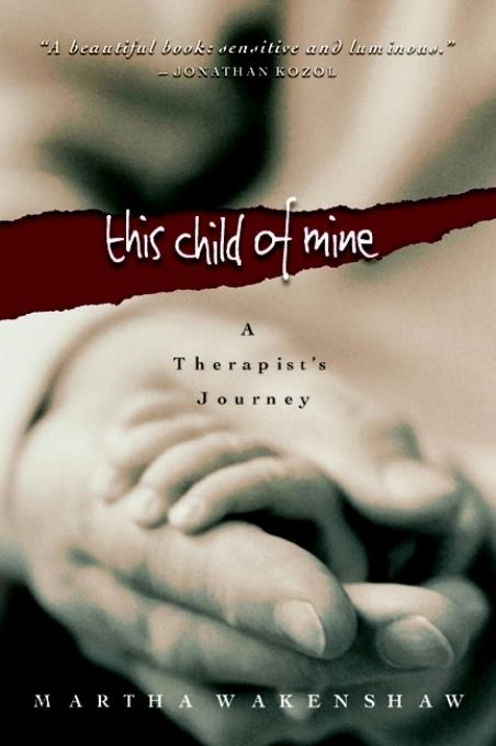 This Child of Mine: A Therapist's Journey