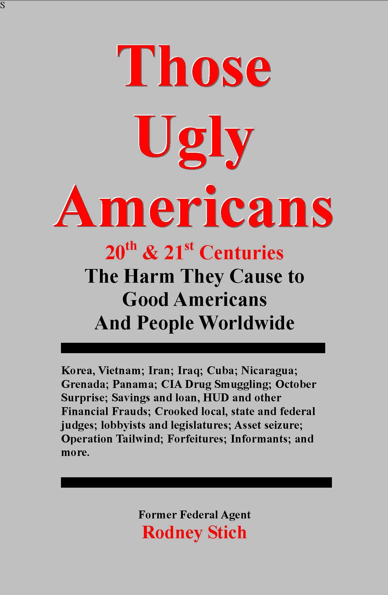 Those Ugly Americans: 20th & 21st Centuries EB9780932438492