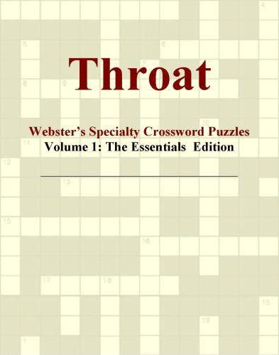 Throat - Webster's Specialty Crossword Puzzles, Volume 1: The Essentials  Edition