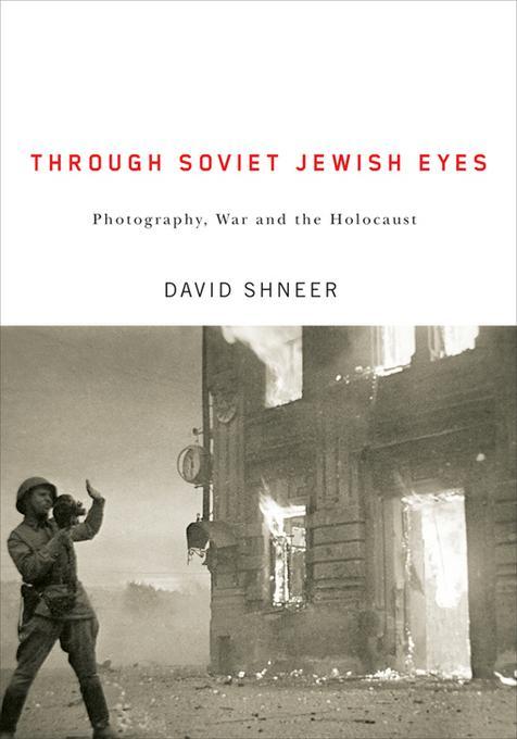 Through Soviet Jewish Eyes EB9780813550190