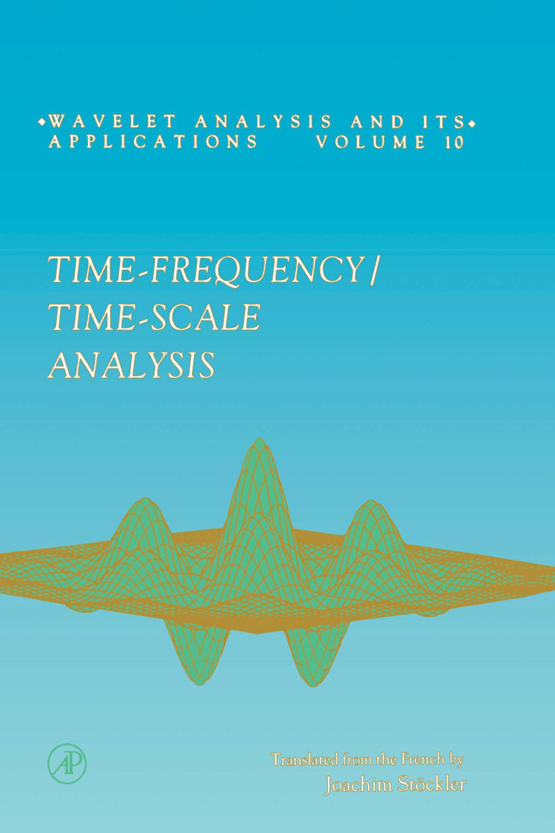 Time-Frequency/Time-Scale Analysis EB9780080543031