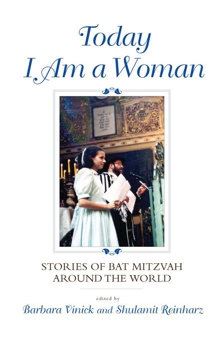 Today I Am a Woman: Stories of Bat Mitzvah around the World EB9780253005175