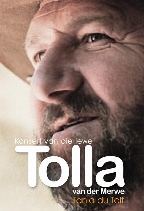 Tolla van der Merwe: Konsert van die lewe
