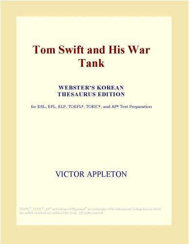 Tom Swift and His War Tank (Webster's Korean Thesaurus Edition) EB9780546517217