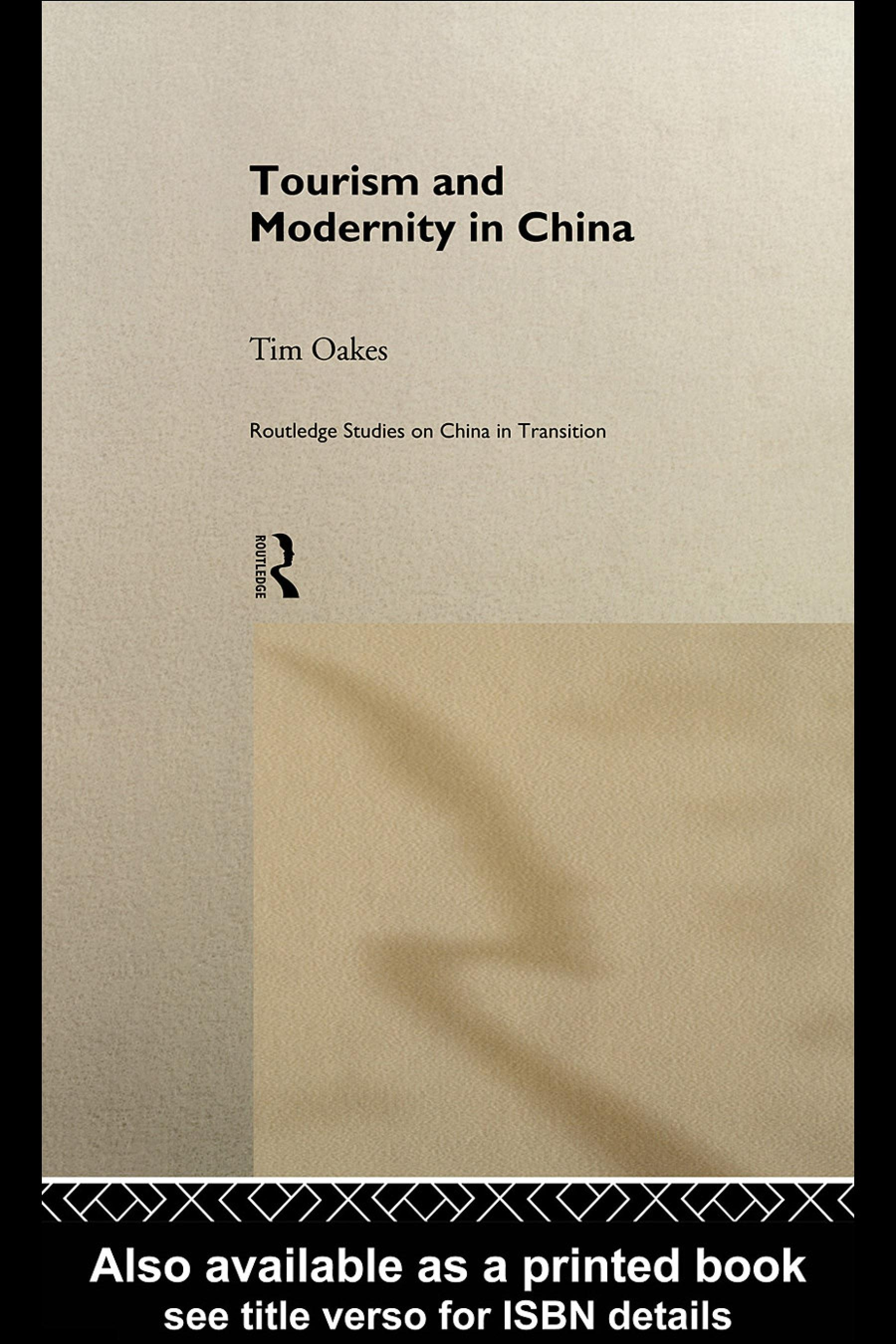 Tourism and Modernity in China EB9780203978344
