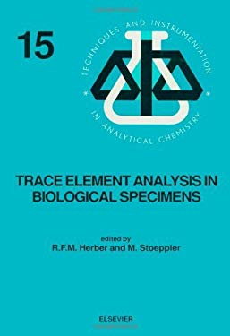 Trace Element Analysis in Biological Specimens EB9780080875637