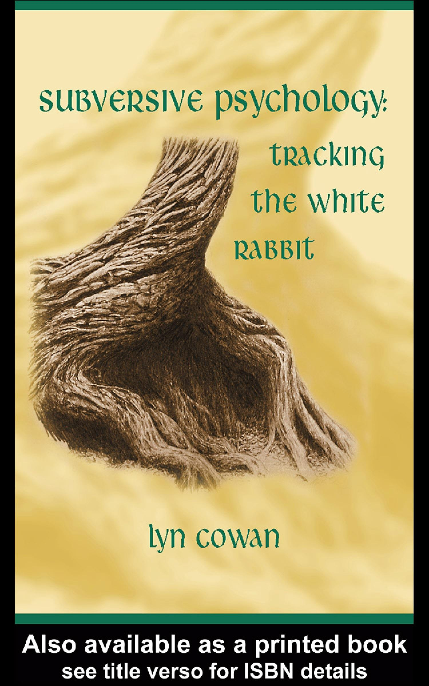 Tracking the White Rabbit: A Subversive View of Modern Culture EB9780203989340