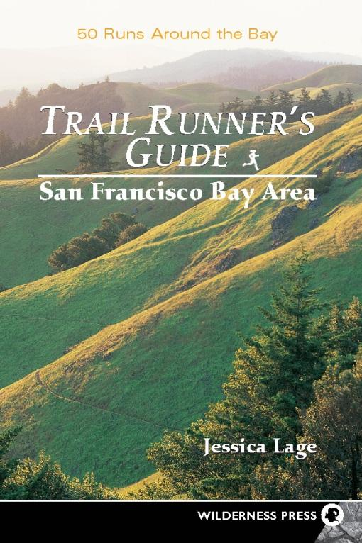 Trail Runner's Guide to San Francisco Bay Area EB9780899976419