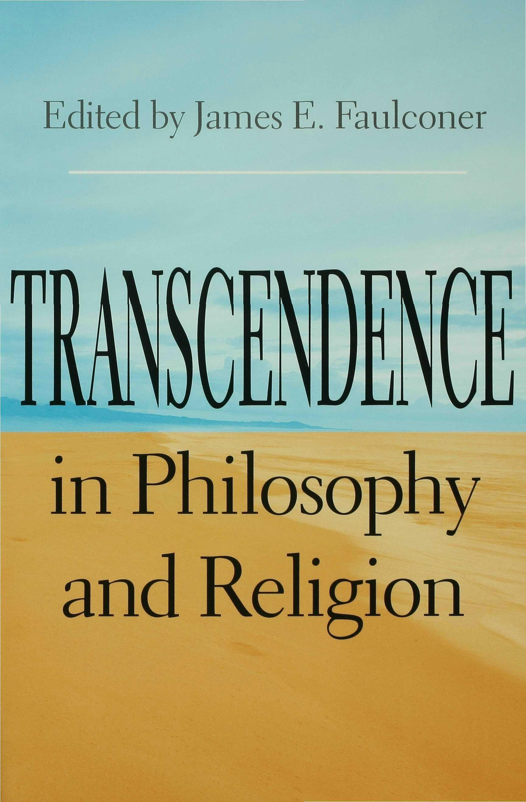 Transcendence in Philosophy and Religion