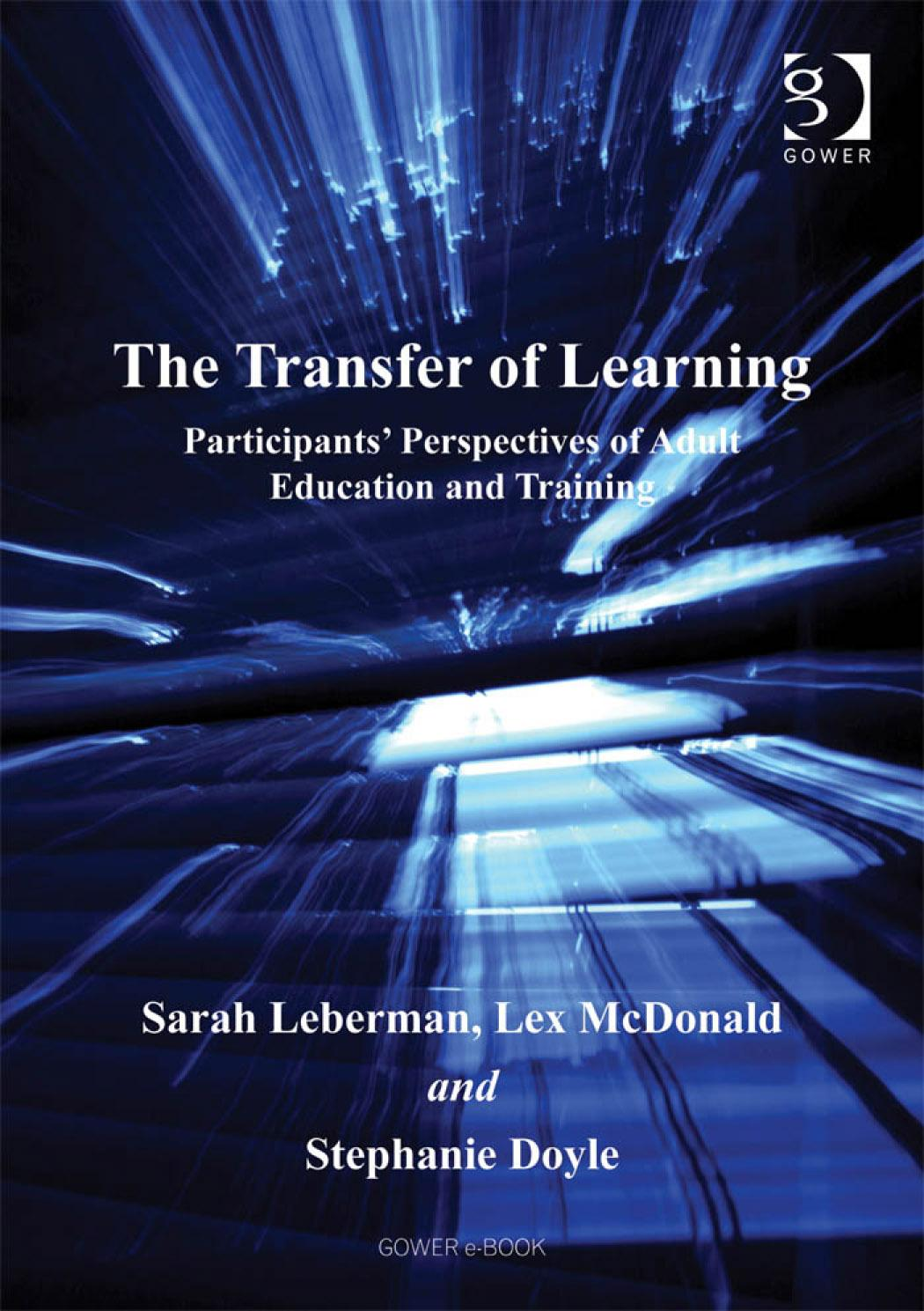 Transfer of Learning, The: Participants' Perspectives of Adult Education and Training EB9780754683148