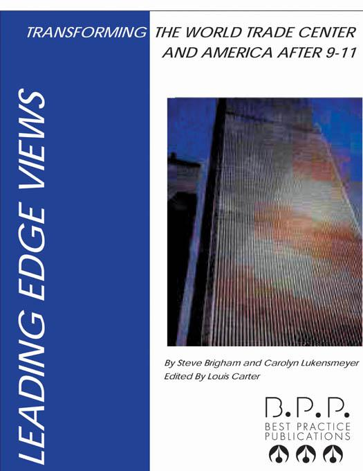 Transforming the World Trade Center and America After 9-11 EB9780974038827