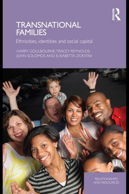 Transnational Families: Ethnicities, Identities and Social Capital EB9780203862186