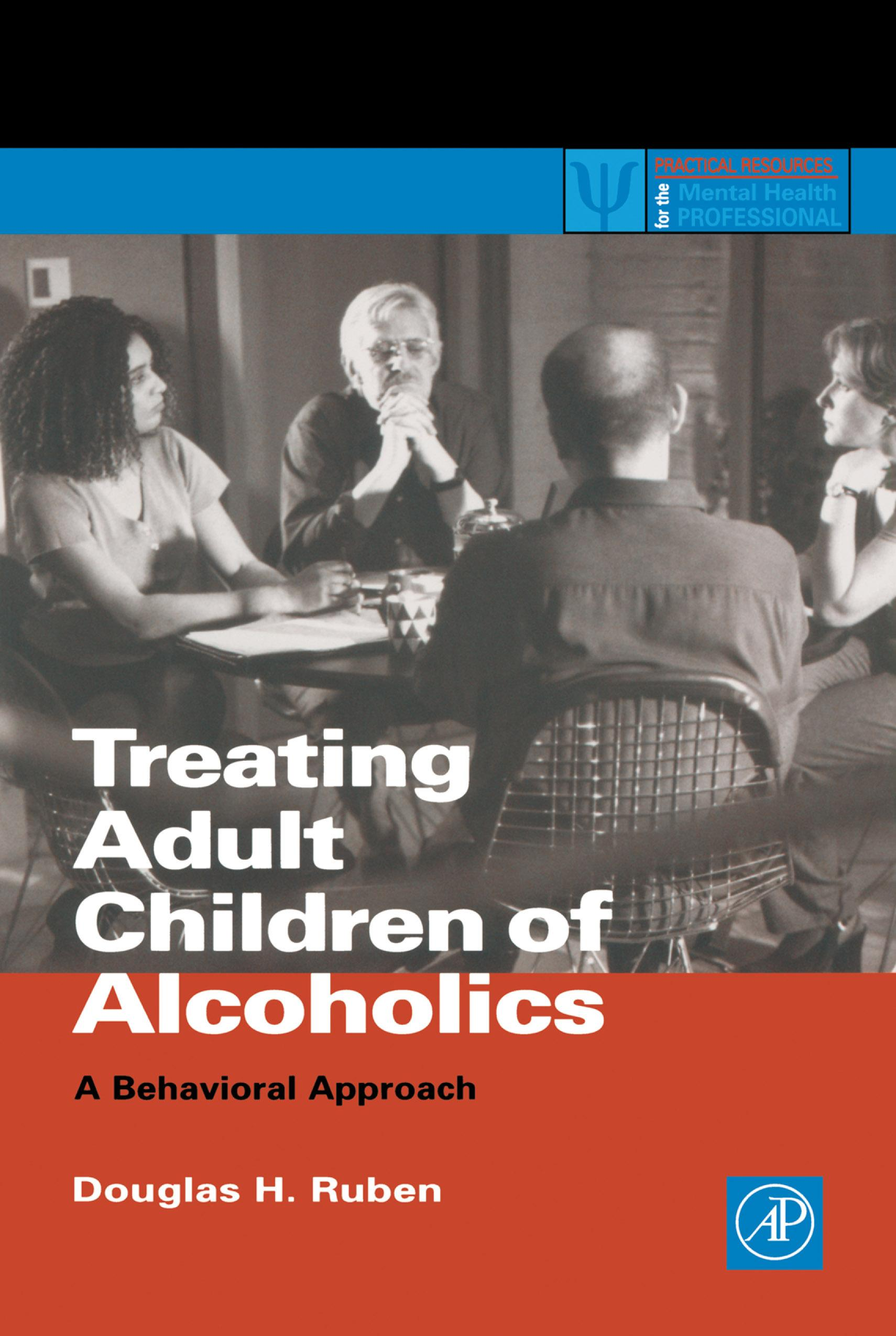 Treating Adult Children of Alcoholics: A Behavioral Approach EB9780080519654