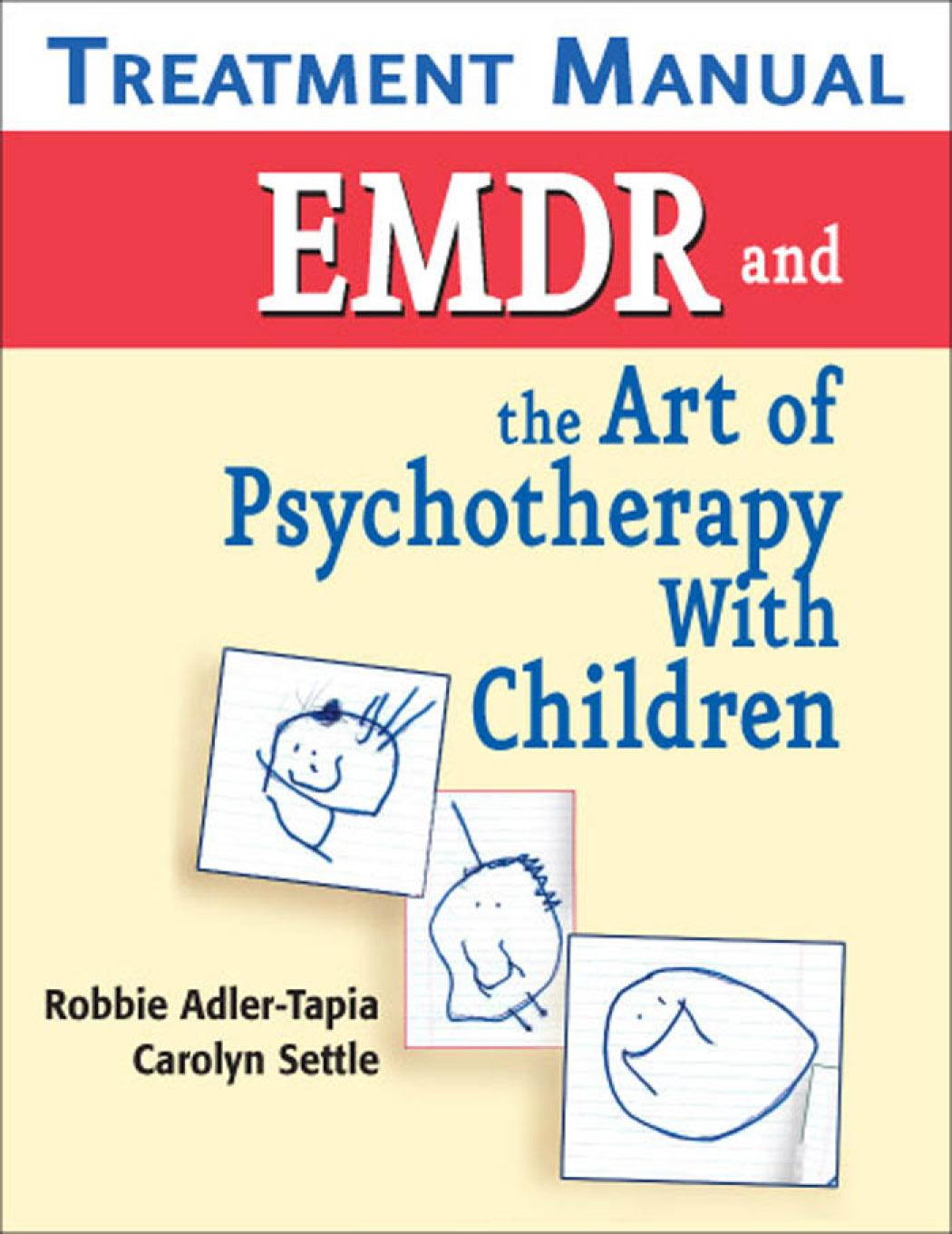 Treatment Manual EMDR and the Art of Psychotherapy With Children EB9780826111241