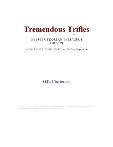 Tremendous Trifles (Webster's Korean Thesaurus Edition) EB9780546832105