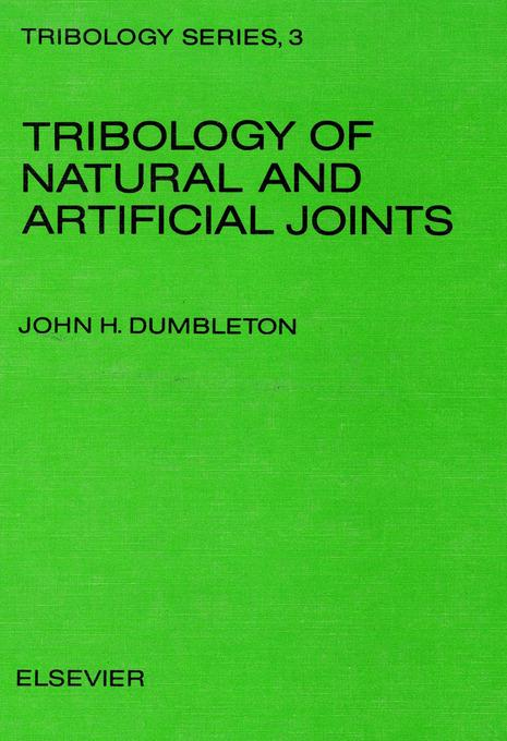 Tribology of Natural and Artificial Joints EB9780080875675