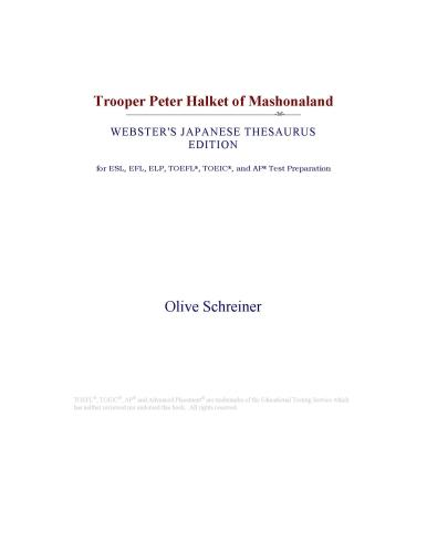 Trooper Peter Halket of Mashonaland (Webster's Japanese Thesaurus Edition) EB9780546546545
