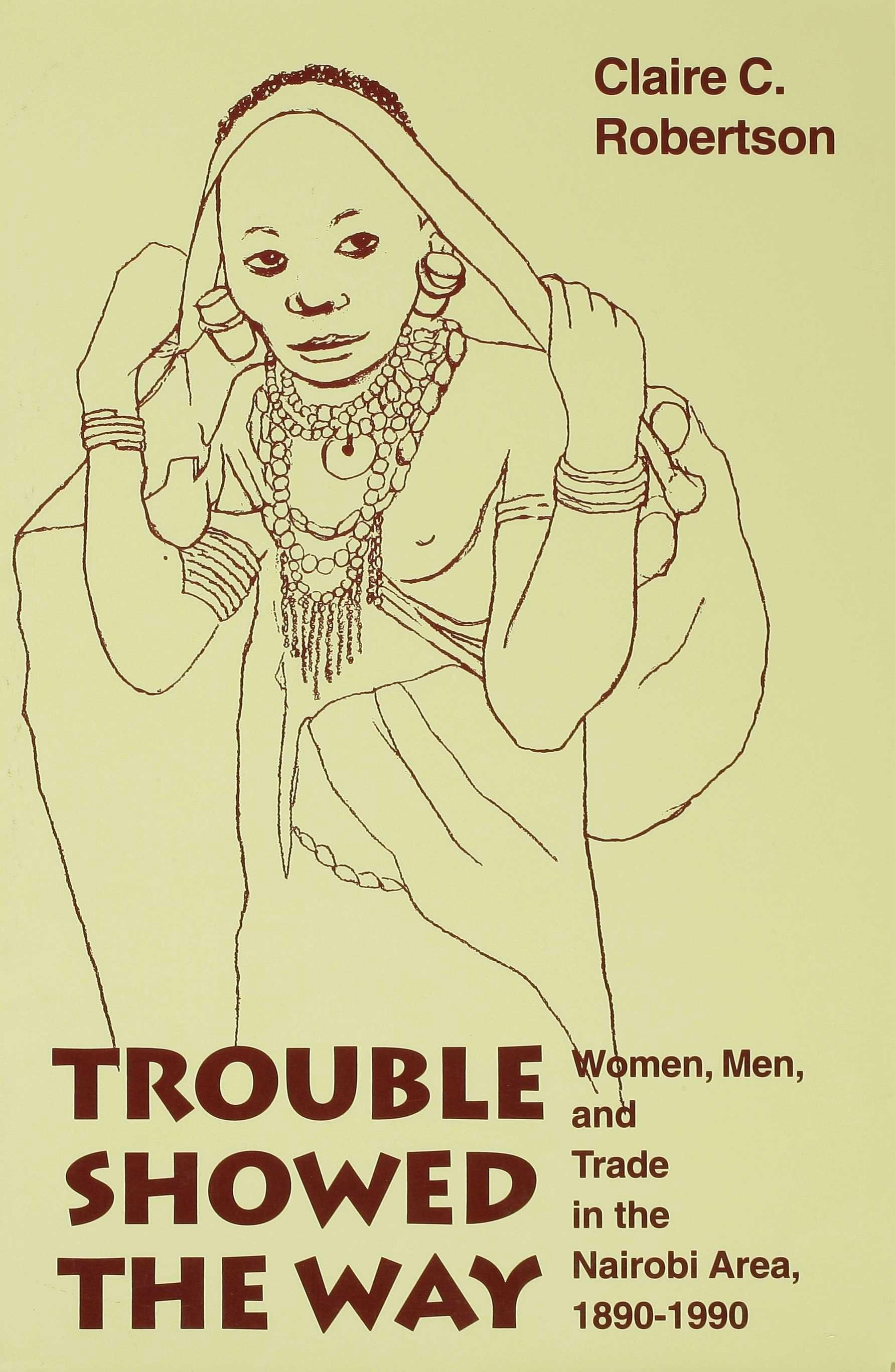 Trouble Showed the Way EB9780253112798