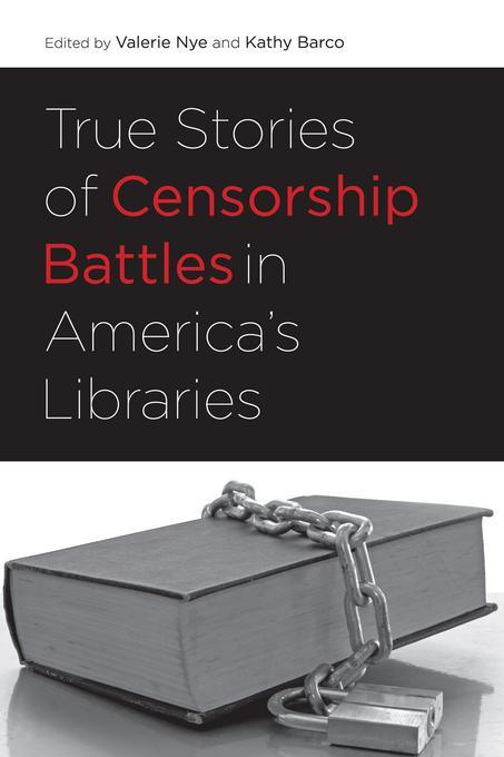 True Stories of Censorship Battles in America's Libraries