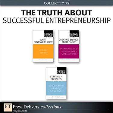 Truth About Successful Entrepreneurship (Collection), The EB9780132655255