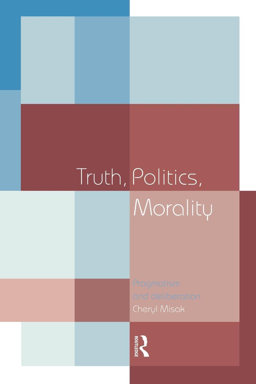 Truth, Politics, Morality