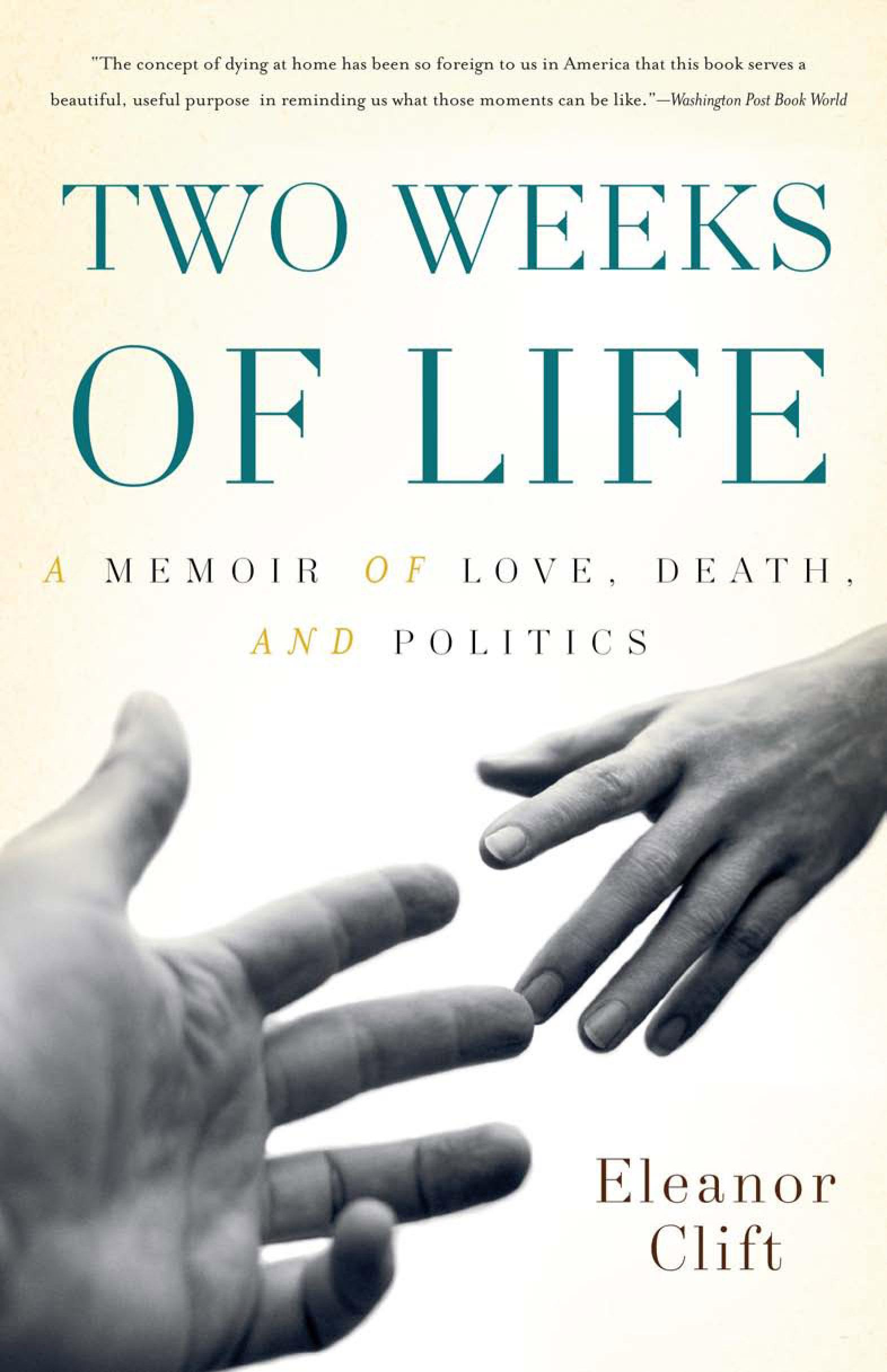 Two Weeks of Life: A Memoir of Love, Death, and Politics EB9780465012428