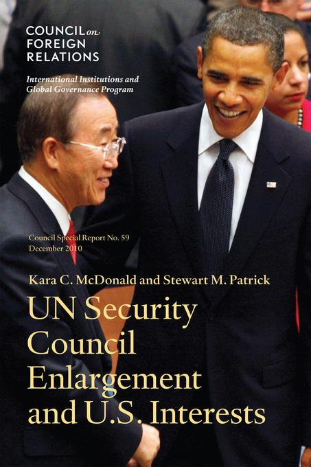 UN Security Council Enlargement and U.S. Interests EB9780876094372