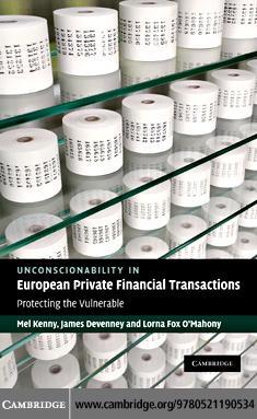 Unconscionability in European Private Financial Transactions EB9780511771194