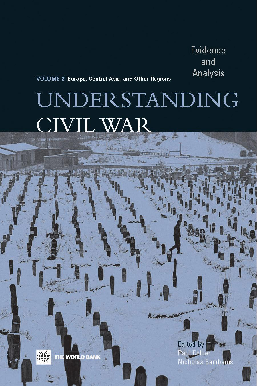 Understanding Civil War (Volume 2: Europe, Central Asia, & Other Regions): Evidence and Analysis EB9780821360507