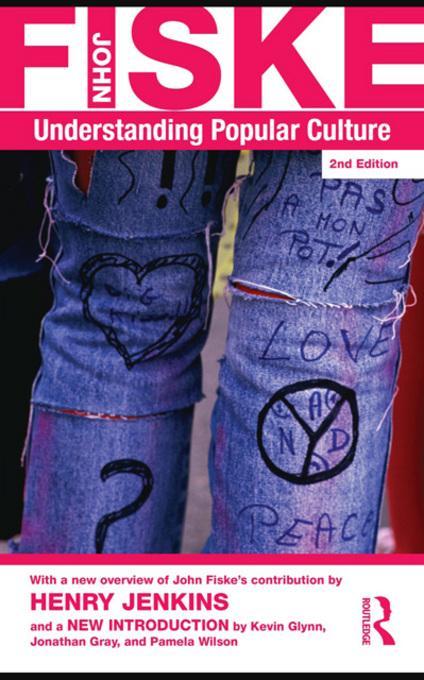Understanding Popular Culture EB9780203837177