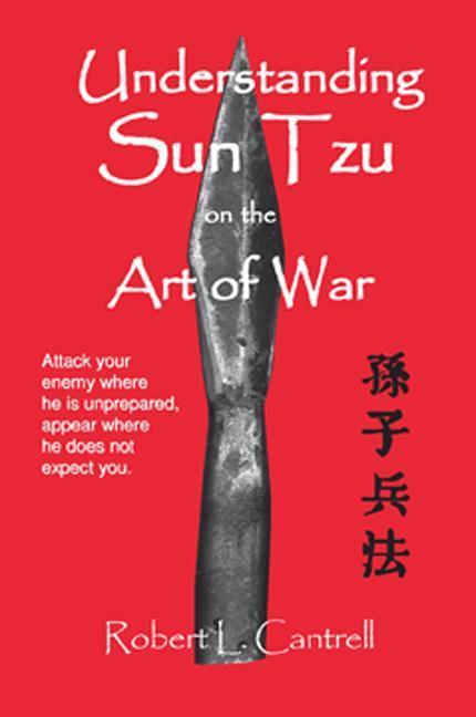 Understanding Sun Tzu on the Art of War EB9780972291453